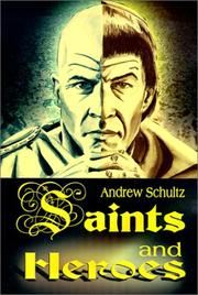 Cover of: Saints and Heroes
