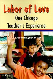 Cover of: Labor of Love: One Chicago Teacher's Experience