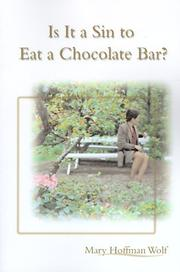 Cover of: Is It a Sin to Eat a Chocolate Bar?