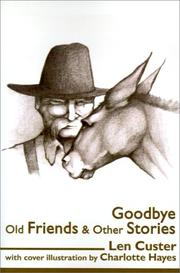 Cover of: Goodbye Old Friends & Other Stories