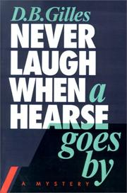 Cover of: Never Laugh When A Hearse Goes By