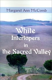 Cover of: White Interlopers in the Sacred Valley
