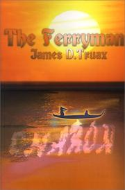 Cover of: The Ferryman | James Truax
