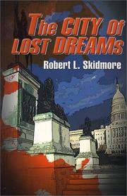 Cover of: The City of Lost Dreams