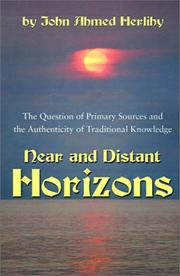 Cover of: Near and distant horizons: in search of the primary sources of knowledge