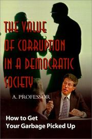 Cover of: The Value of Corruption in a Democratic Society