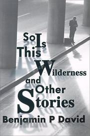 Cover of: So Is This Wilderness and Other Stories