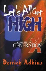 Cover of: Let's All Get High