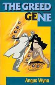 Cover of: The Greed Gene