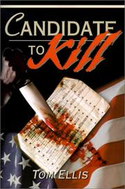 Cover of: Candidate to Kill | Tom Ellis