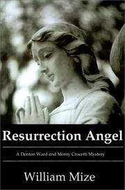Cover of: Resurrection Angel | William Mize