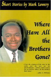 Cover of: Where Have All the Brothers Gone
