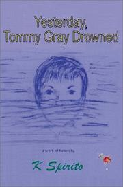 Cover of: Yesterday, Tommy Gray Drowned