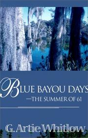 Cover of: Blue Bayou Days - The Summer of 61