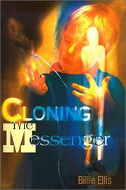 Cover of: Cloning the Messenger