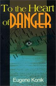 Cover of: To the Heart of Danger