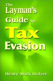 Cover of: The Layman's Guide to Tax Evasion