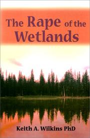 Cover of: The Rape of the Wetlands