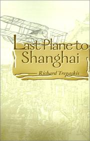 Cover of: Last plane to Shanghai