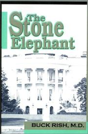 Cover of: The Stone Elephant | Buck, M.D. Rish