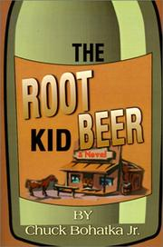 Cover of: The Root Beer Kid