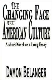 Cover of: The Changing Face of American Culture