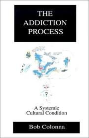 Cover of: The Addiction Process