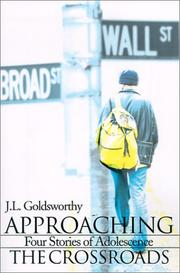 Cover of: Approaching the Crossroads | J. L. Goldsworthy