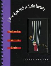 Cover of: A New Approach to Sight Singing, Fourth Edition | Sol Berkowitz