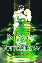 Cover of: Never Until Tomorrow