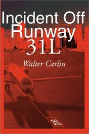 Cover of: Incident Off Runway 31L