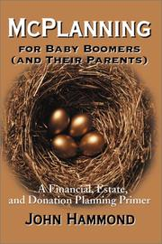 Cover of: McPlanning for Baby Boomers (And Their Parents) | John Hammond