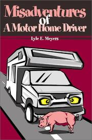 Cover of: Misadventures of a Motor Home Driver