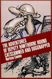 Cover of: The Adventures of Deputy Hawthorne Hound Catscammed and Doggnapped