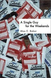 Cover of: A Single Guy for the Weekends