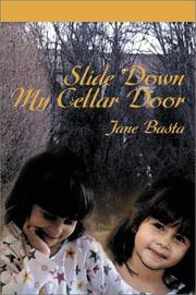 Cover of: Slide Down My Cellar Door