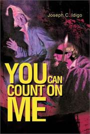 Cover of: You Can Count on Me | Joseph C. Idigo