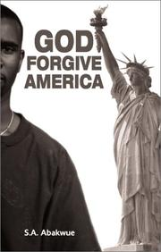 Cover of: God Forgive America | S. A. Abakwue