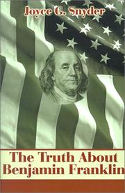 Cover of: The Truth About Benjamin Franklin
