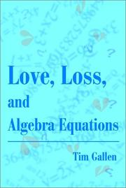 Cover of: Love, Loss, And Algebra Equations