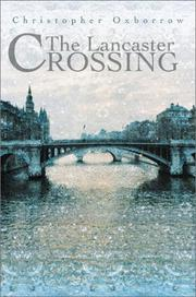 Cover of: The Lancaster Crossing