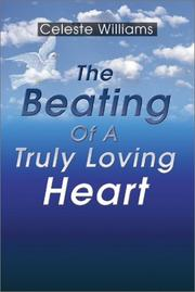 Cover of: The Beating of a Truly Loving Heart