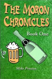 Cover of: The Moron Chronicles | Mike Preston