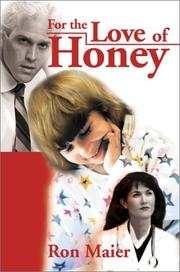 Cover of: For the Love of Honey