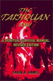 Cover of: The Taijiquan Way: A Spiritual Survival Manual