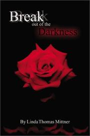 Cover of: Break Out of the Darkness