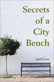 Cover of: Secrets of a City Bench