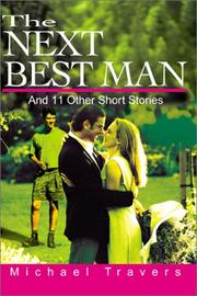 Cover of: The Next Best Man | Michael Travers