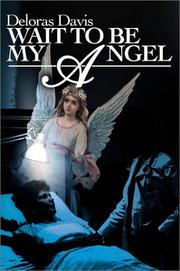 Cover of: Wait to Be My Angel