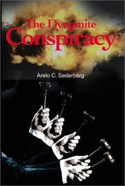 Cover of: The Dynamite Conspiracy | Arelo Sederberg